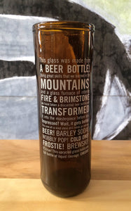 "ArtTech Studios: Up-Cycled Beer Glass ""Mountains, This Glass"""