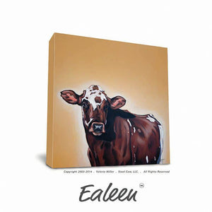 "Valerie Miller -- Steel Cow: Canvas Plaque- ""Ealeen"""