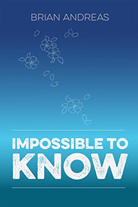 "Brian Andreas: Book ""Impossible to Know"""