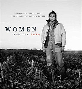 "Barbara Hall & Kathryn Gamble Lozier- Book ""Women and the Land"""