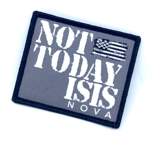 Not Today ISIS Patch