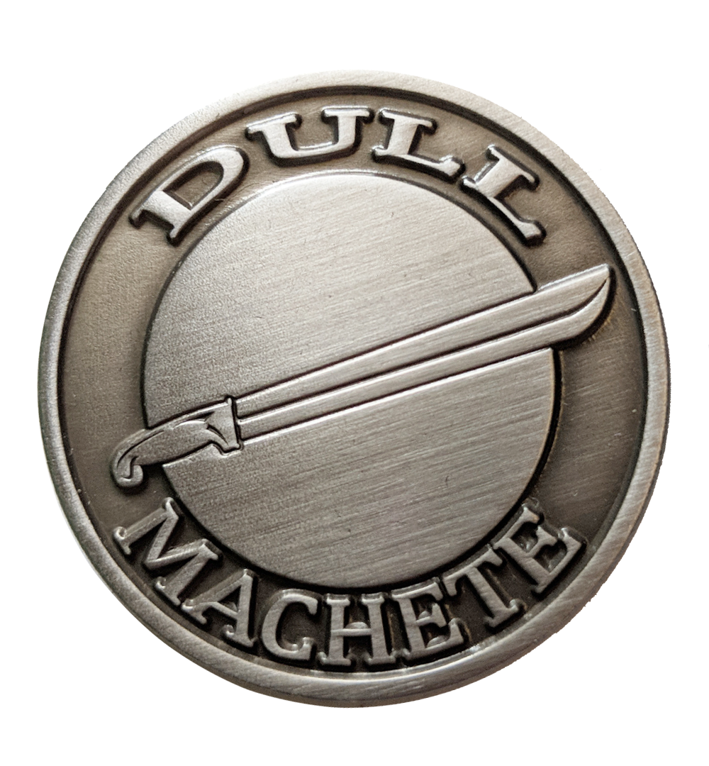Dull Machete Pin