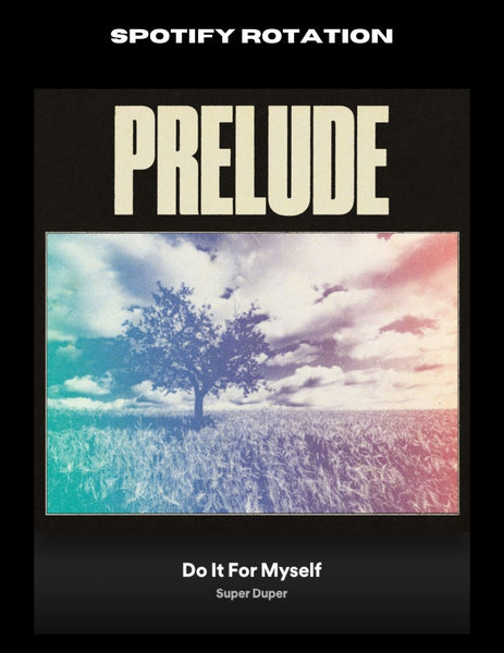 Prelude Do it for myself music