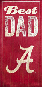 University of Alabama Best Dad Sign