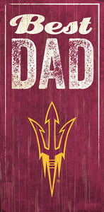 Arizona State Best Dad Sign