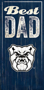 Butler Best Dad Sign