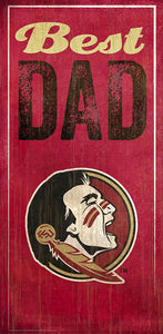 Florida State University Best Dad Sign