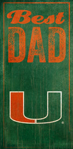 University of Miami Best Dad Sign