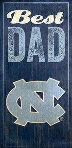 University of North Carolina Best Dad Sign