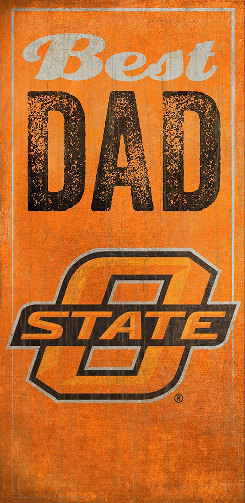 Oklahoma State University Best Dad Sign