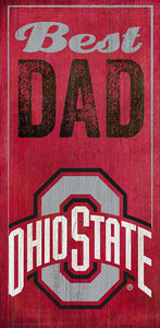 Ohio State University Best Dad Sign