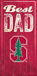 Stanford Best Dad Sign