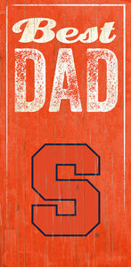 Syracuse Best Dad Sign