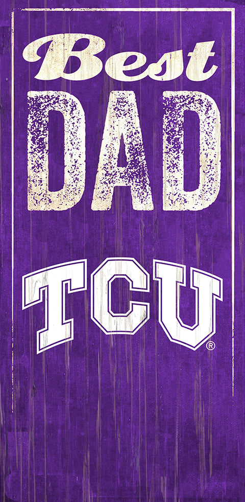 TCU Best Dad Sign