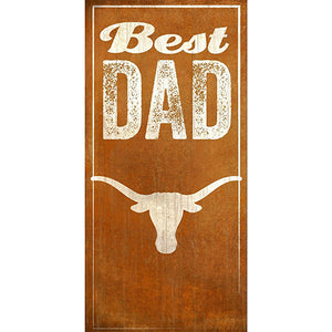 University of Texas Best Dad Sign