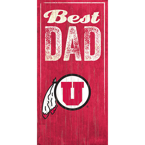 Utah Best Dad Sign