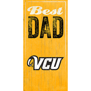 VCU Best Dad Sign