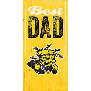 Wichita State Best Dad Sign