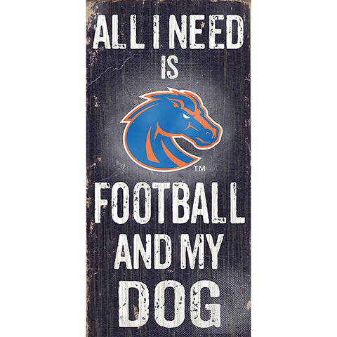 Boise State Football and My Dog Sign
