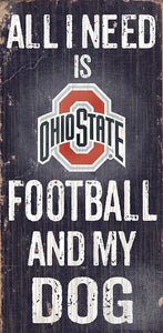 Ohio State University Football and My Dog Sign