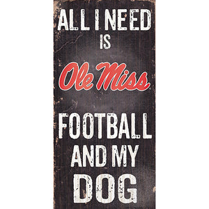 Ole Miss Football and My Dog Sign
