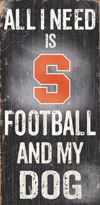 Syracuse Football and My Dog Sign