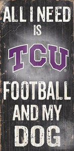TCU Football and My Dog Sign