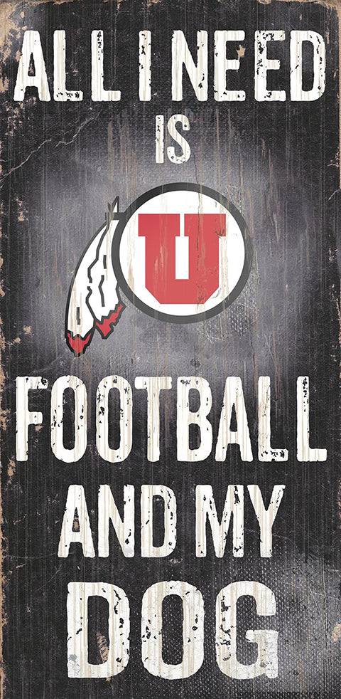 Utah Football and My Dog Sign