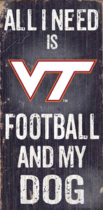 Virginia Tech Football and My Dog Sign