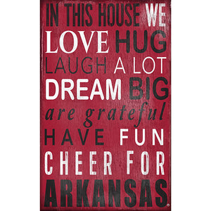 University of Arkansas In This House Sign