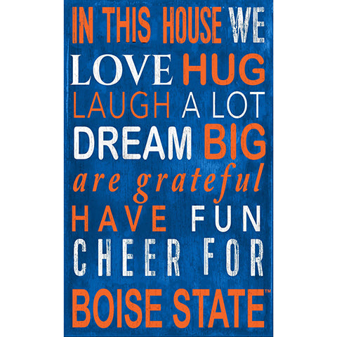 Boise State In This House Sign