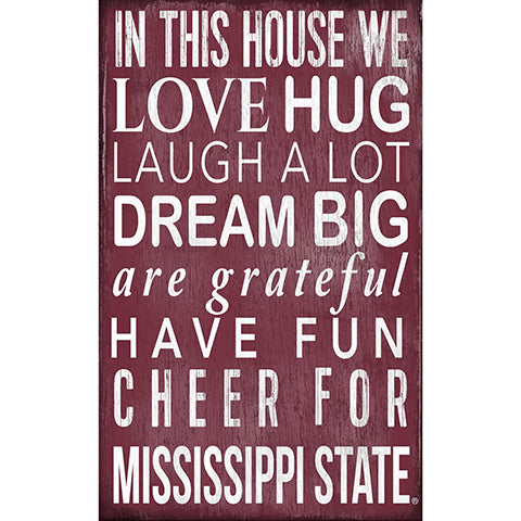 Mississippi State University In This House Sign