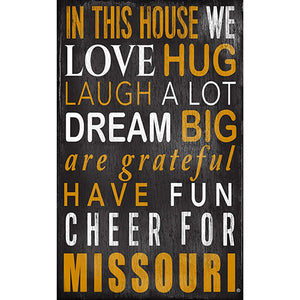 University of Missouri In This House Sign
