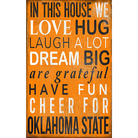 Oklahoma State In This House Sign