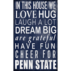 Penn State University In This House Sign