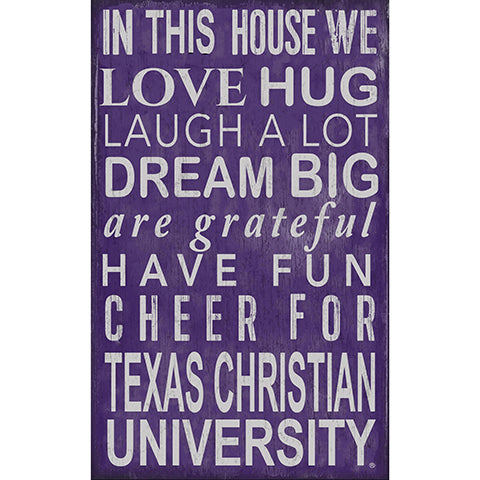 TCU In This House Sign