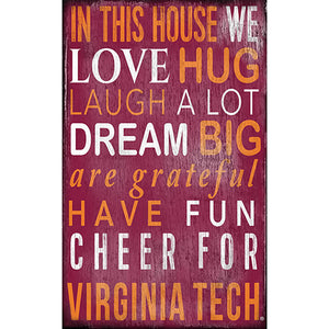 Virginia Tech University In This House Sign