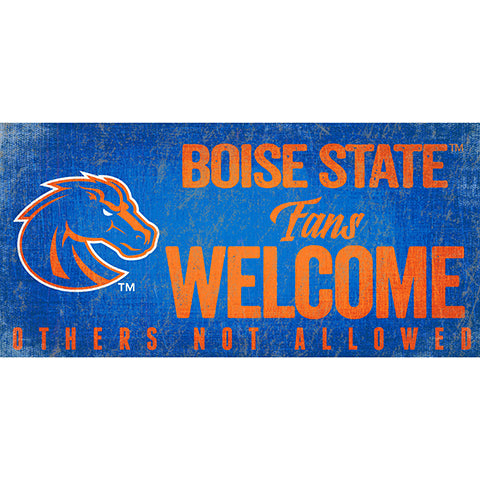 Boise State Fans Welcome Sign