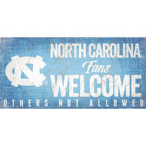 University of North Carolina Fans Welcome Sign