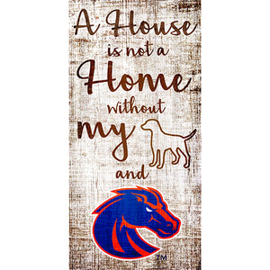 Boise State House is Not a Home 6 x 12 Sign