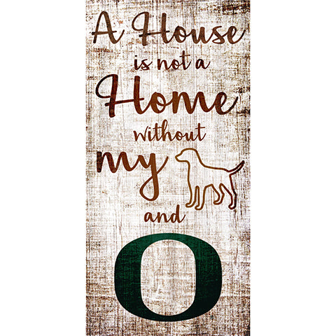University of Oregon House is Not a Home 6 x 12 Sign