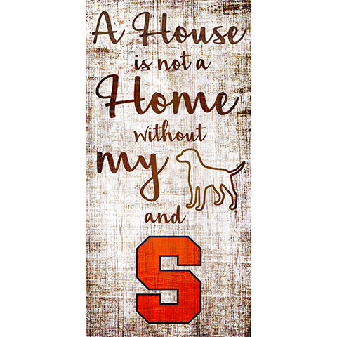 Syracuse House is Not a Home 6 x 12 Sign