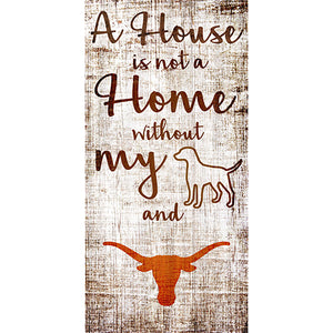 University of Texas House is Not a Home 6 x 12 Sign