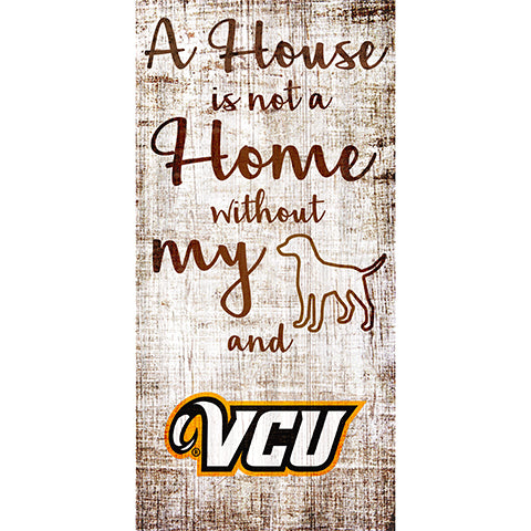 VCU House is Not a Home 6 x 12 Sign