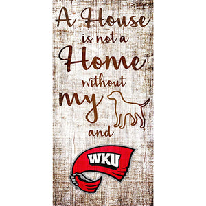 Western Kentucky House is Not a Home 6 x 12 Sign