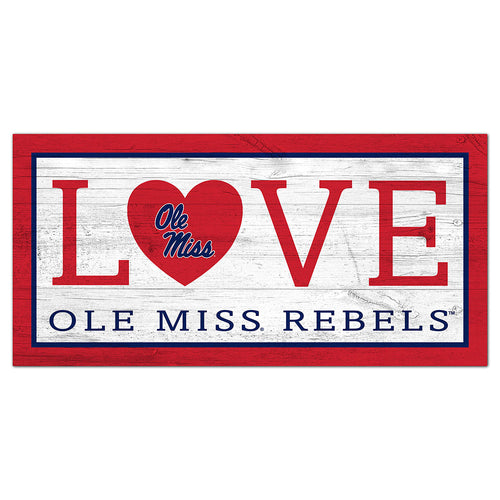 Ole Miss Love 6x12 Sign