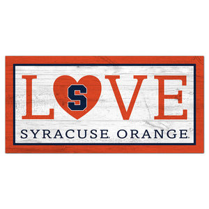 Syracuse Love 6x12 Sign