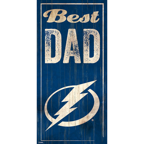 Tampa Bay Lightning Best Dad 6x12 Sign
