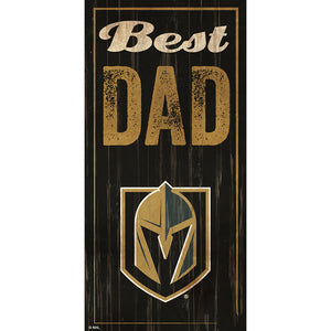 Vegas Golden Knights Best Dad 6x12 Sign