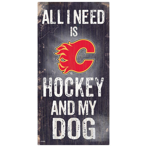 Calgary Flames Hockey and My Dog Sign